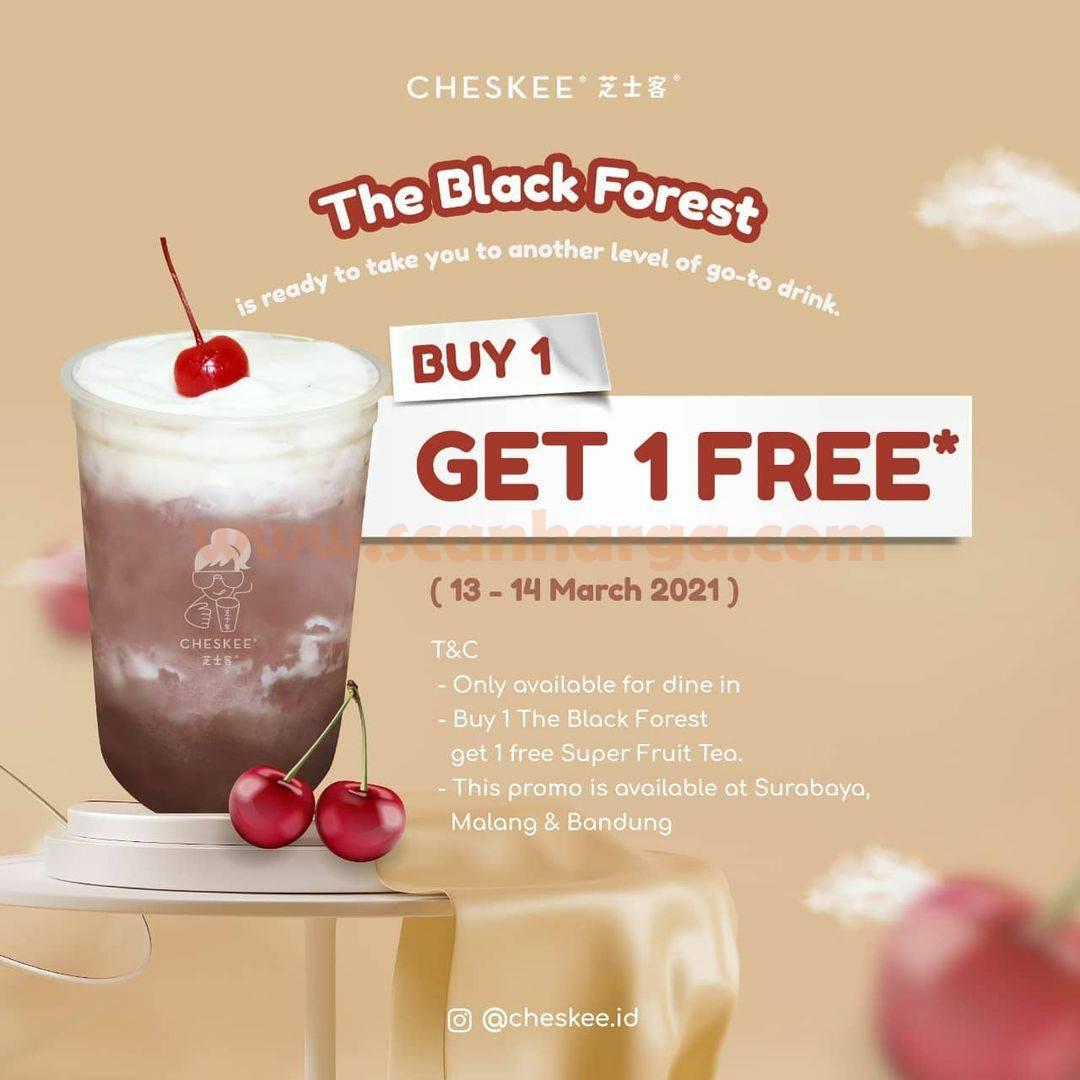 Promo CHESKEE The Black Forest BELI 1 GRATIS 1