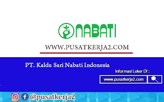 Lowongan Kerja SMA SMK D3 S1 oktober 2020 PT Kaldu Sari Nabati Indonesia