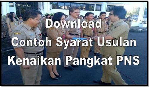 Download Contoh Syarat Usulan Kenaikan Pangkat PNS