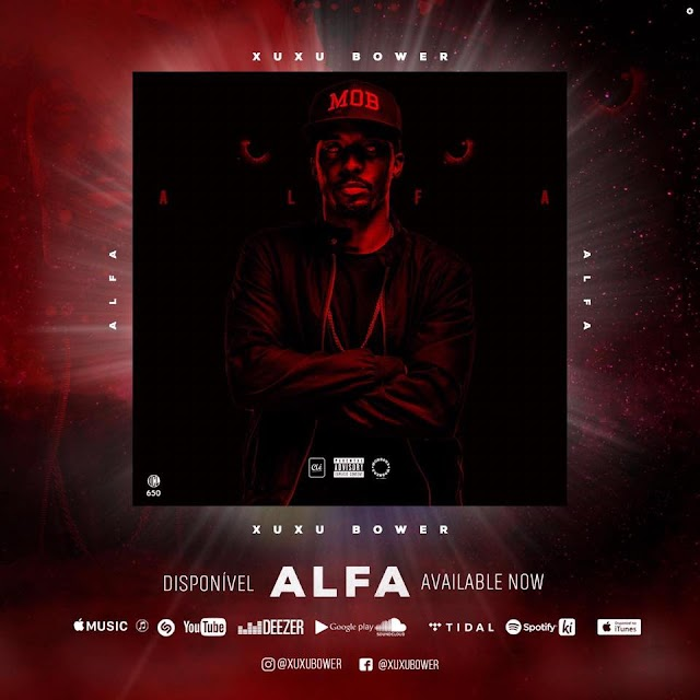 Xuxu Bower - Alfa (Mixtape) Download Mp3