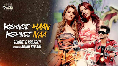 Kehndi Haan Kehndi Naa Punjabi Song Lyrics In Hindi - Sukriti Kakar