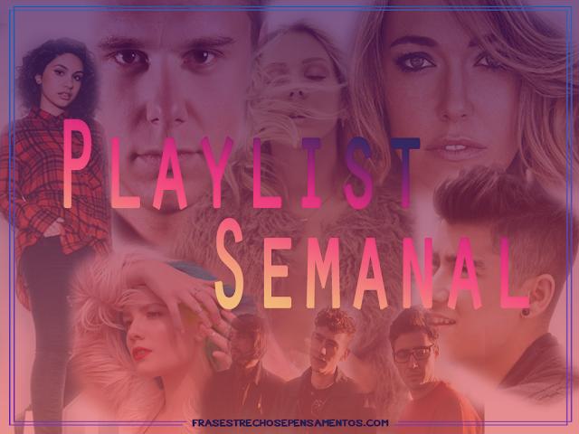 Playlist Semanal + Novidades O Gabriel Lucas - #OGL