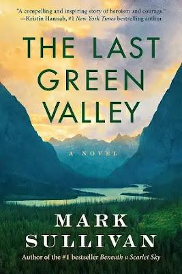 The Last Green Valley Novel by Mark T. Sullivan Pdf