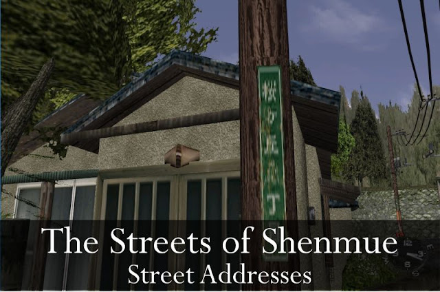 The Streets of Shenmue: Street Addresses