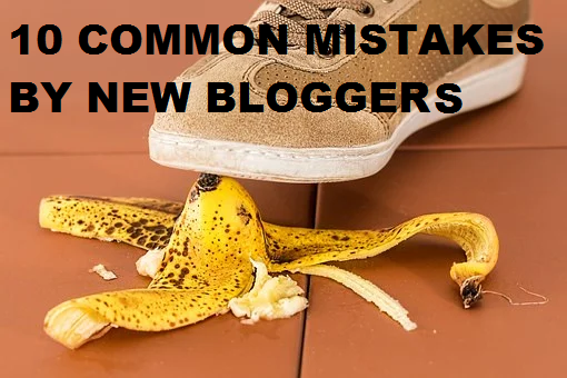 common mistakes by new blogger