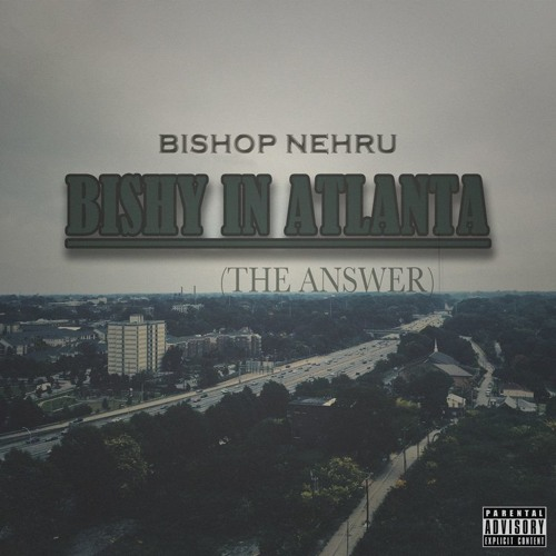 "Bishop Nehru - ""Bishy In Atlanta"""