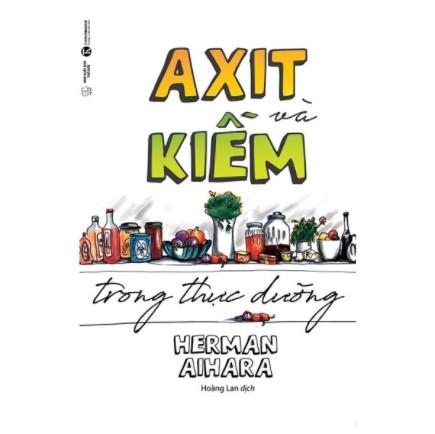 Axit Và Kiềm Trong Thực Dưỡng ebook PDF-EPUB-AWZ3-PRC-MOBI