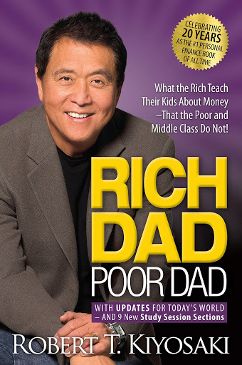 Rich Dad Poor Dad A book by Robert Kiyosaki