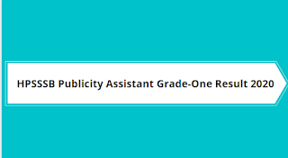 HPSSSB Hamirpur -Publicity Assistant Grade-One Result Out 2020(Post Code-702)