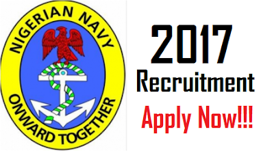 2017 Nigerian Navy Recruitment Form | Apply Here with Requirements & Qualification