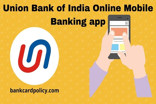 Union Bank of India Online Mobile Banking app