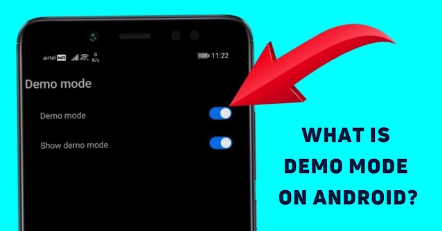 What is Demo Mode on Android