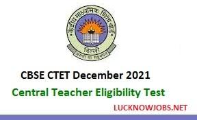 CBSE CTET December 2021 Online Form apply now