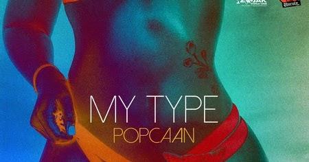 popcaan my type