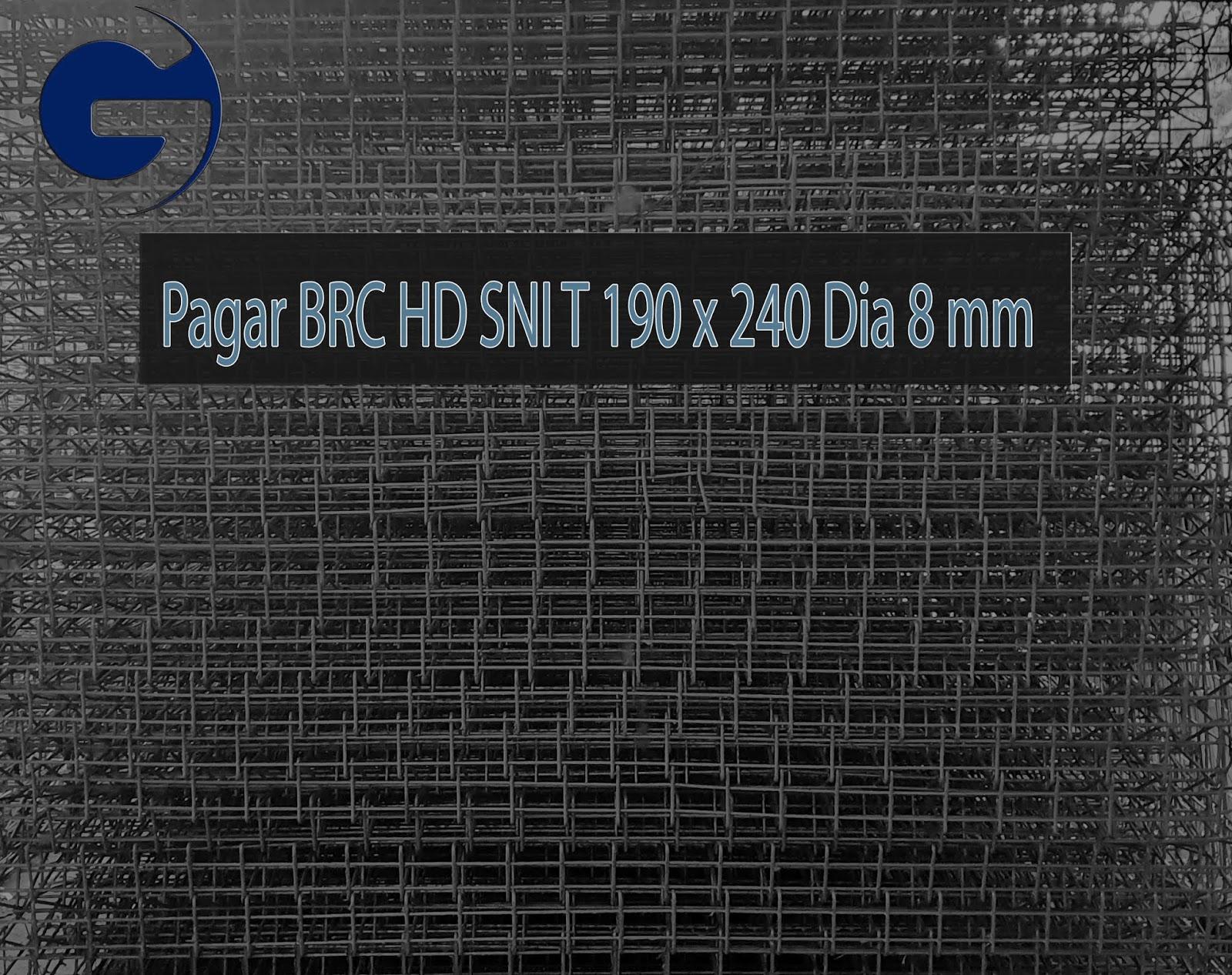 Jual pagar BRC HD SNI T 190 x 240 Dia 8 mm