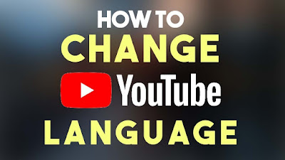 How to Change the YouTube Language