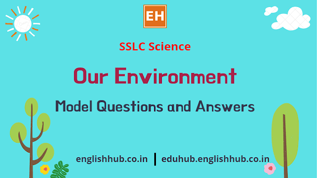SSLC Science (EM): Our Environment | Solved Questions