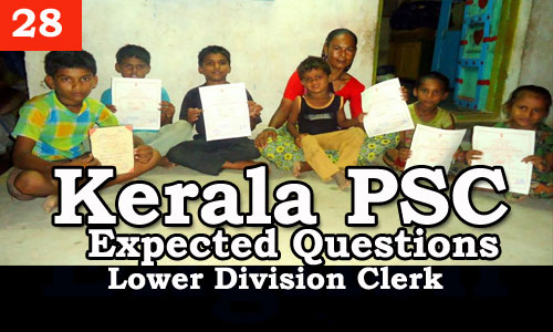 Kerala PSC - Expected/Model Questions for LD Clerk - 28