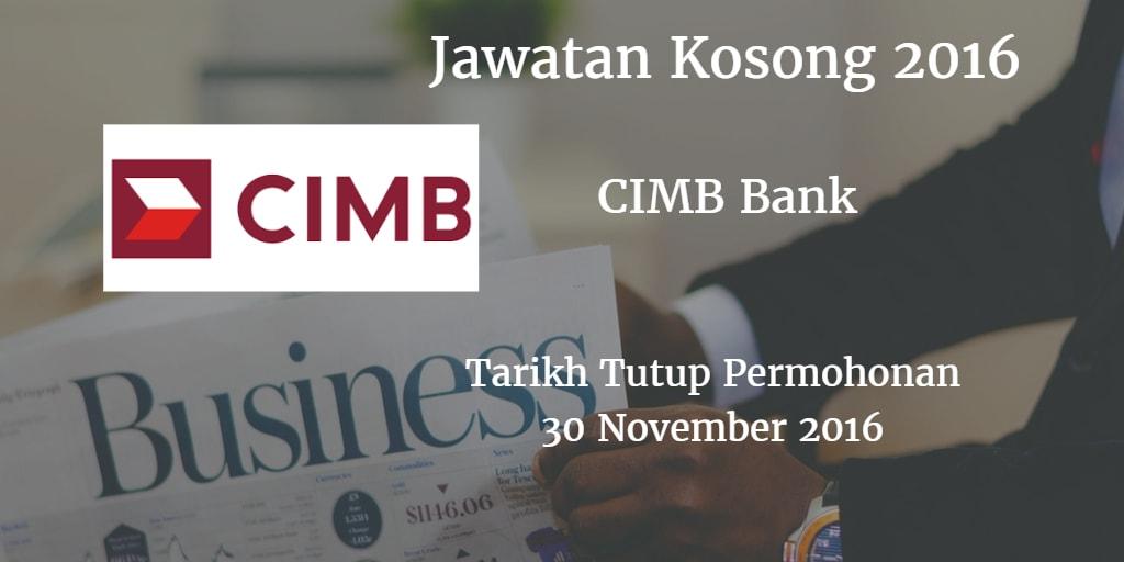 Jawatan Kosong CIMB Bank 30 November 2016