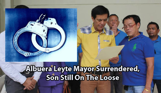 Albuera Leyte Mayor Surrendered, Son Still On The Loose