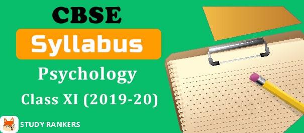 CBSE Class 11 Psychology Syllabus 2019-20