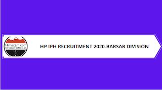 HP IPH Barsar Divison  Recruitment 2020-37 Para Pump Operator Or Multipurpose Worker