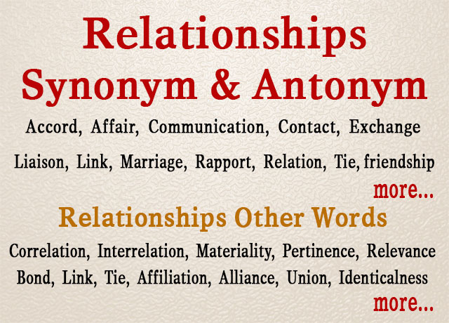 Relationships Synonym OR Other Words for Relationship