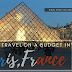 How to Travel on a Budget in Paris, France