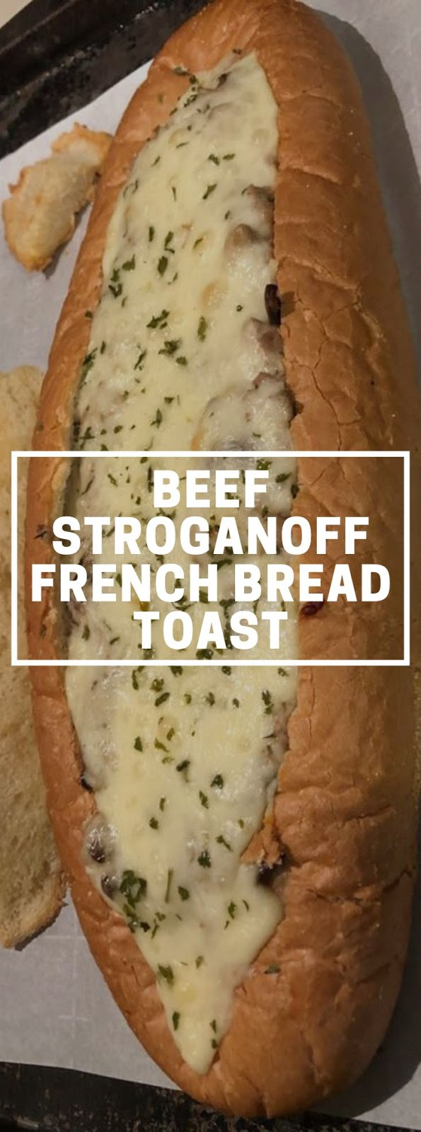 Beef Stroganoff French Bread Toast