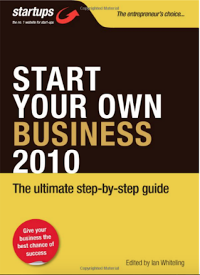 Start Your Own Business 2010, How to Plan, Fund and Run a Successful Business (Startups) by Ian Whiteling