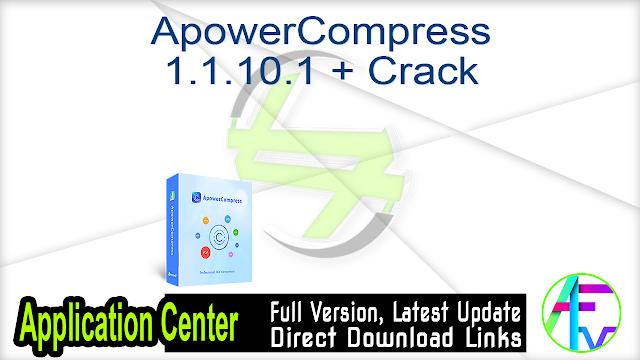 ApowerCompress 1.1.10.1 + Crack