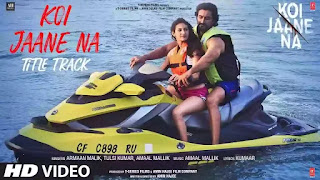 Checkout the new hindi song Koi jaane na lyrics from Koi Jaane na movie penned by Kumaar