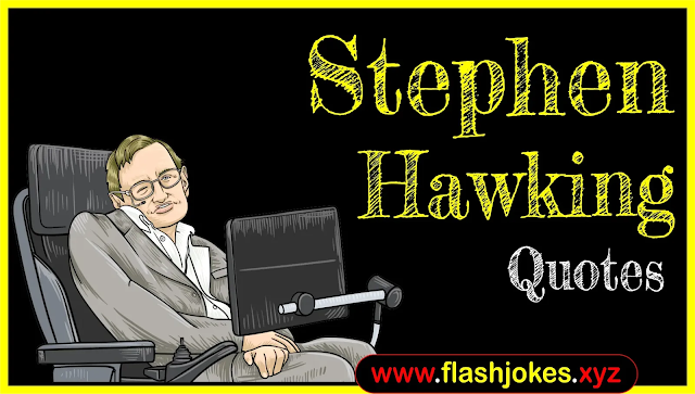 Stephen Hawking Quotes In English