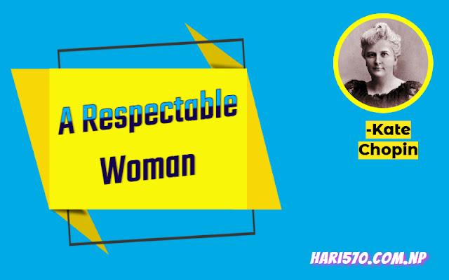 A respectable woman summary