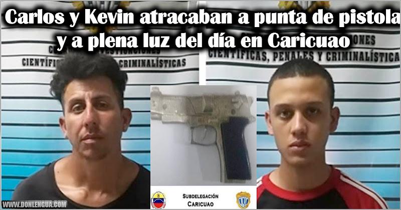Carlos y Kevin atracaban a punta de pistola y a plena luz del día en Caricuao