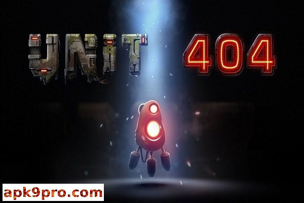 Unit 404 v1.3 Apk (Full/Paid) File size 166 MB for android