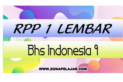 Contoh RPP Bahasa Indonesia 1 Lembar SMP Kelas 9