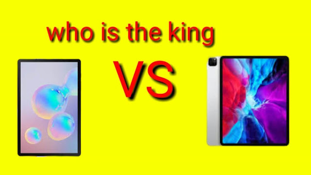 Samsung Tab S6 and iPad Pro which one is the king?