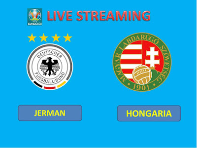 8+ Link Live Streaming Euro 2020 JERMAN VS HONGARIA  Berlangsung Di Stadion Allianz Arena
