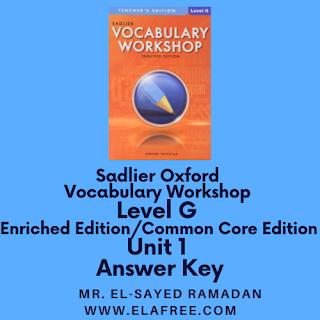 Sadlier Vocabulary Workshop Enriched Edition Level G Unit 1 Answers