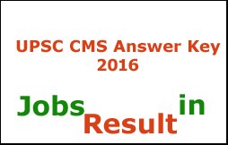 UPSC CMS Answer Key 2016