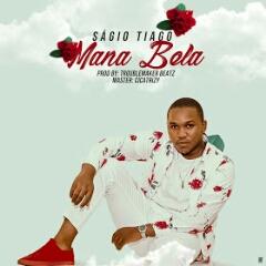 Ságio Tiago - Mana Bela (2020) [Download]