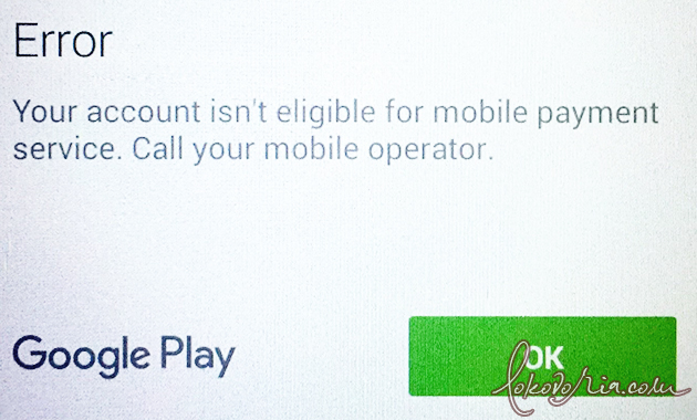 Error Code [Or-Dvasa2-02]. Your Account Isn't Eligible for Mobile Payment Service. Call Your Mobile Operator