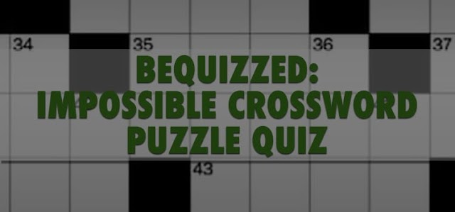 The Impossible Crossword Puzzle Quiz Answers