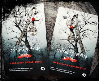 """""""Gdzie śpiewają diabły"""" Magdalena Kubasiewicz"""