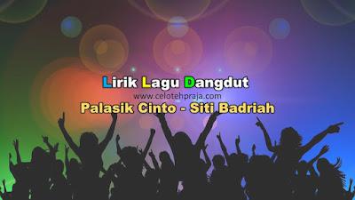 Palasik Cinto Lirik Lagu Dangdut - Siti Badriah