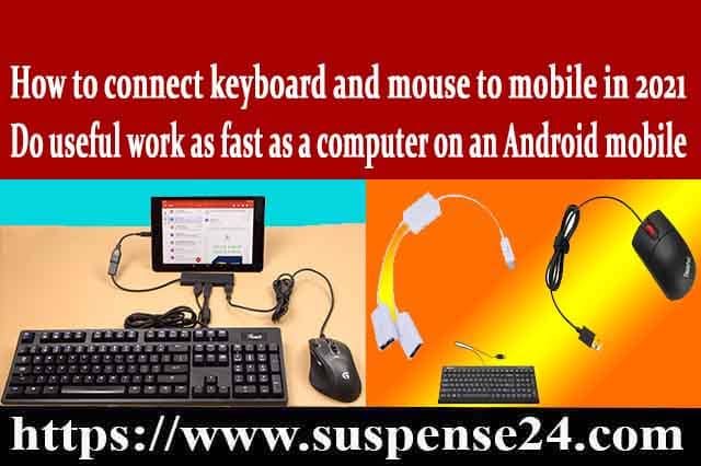 How Connect Keyboard And Mouse To Mobile Can Increase Your Profit, Secrets to make money with mobile and do different things