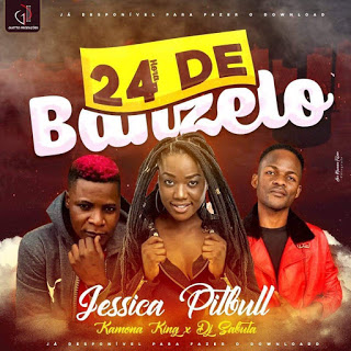 Jéssica Pitt bull x Kamona King x dj Sabuta - 24 horas De Banzelo (Kuduro) Download mp3