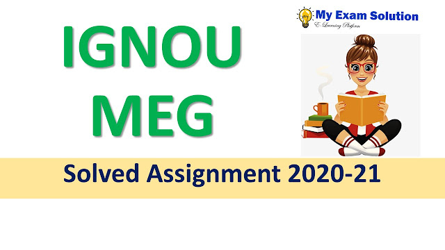 IGNOU MEG Solved Assignment 2020-21