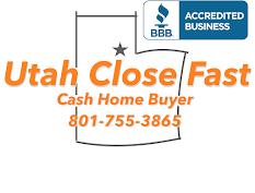 Utah Close Fast - Cash Home  Buyer